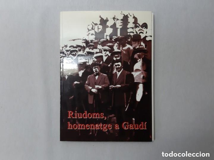 RIUDOMS, HOMENATGE A GAUDÍ, AA.VV. (Libros Nuevos - Historia - Historia del Arte)