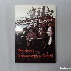 Libros: RIUDOMS, HOMENATGE A GAUDÍ, AA.VV.. Lote 210333845