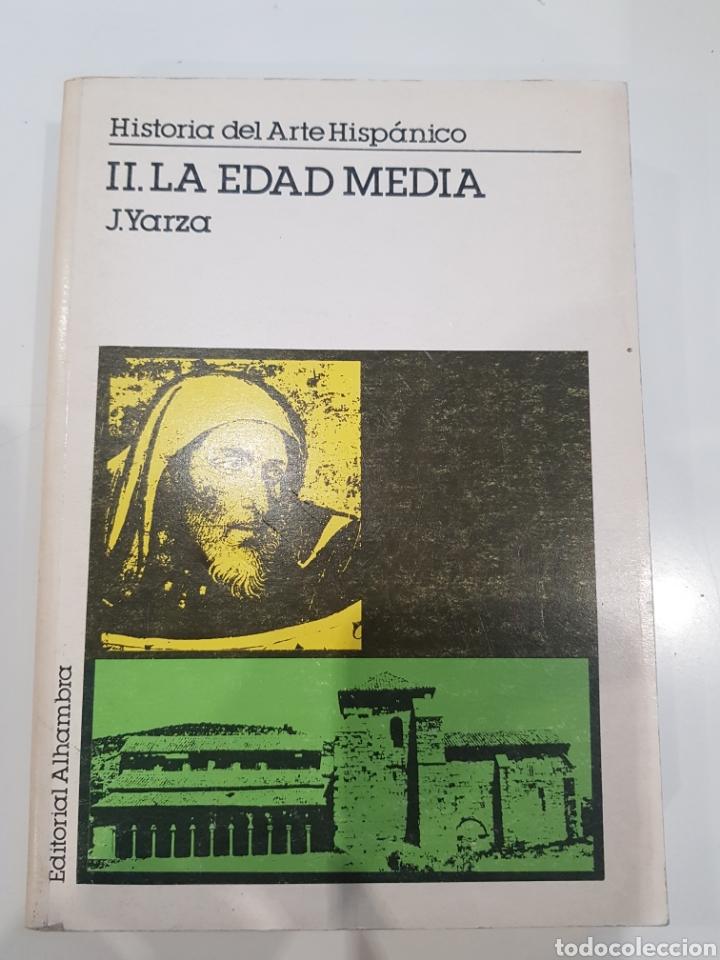 LA EDAD MEDIA ,J.YARZA ,EDITORIAL ALHAMBRA 1988 (Libros Nuevos - Historia - Historia del Arte)