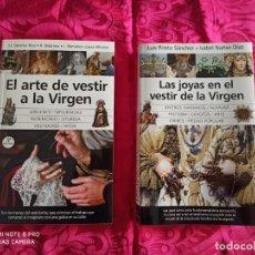Libros: SEMANA SANTA SEVILLA JOYAS VIRGEN VESTIR VIRGEN. Lote 213308738