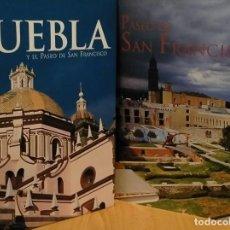 Libros: ( 2 X 1 EN LIBROS) PUEBLA Y EL PASEO DE SAN FRANCISCO (DOBLE TOMO). Lote 214064656