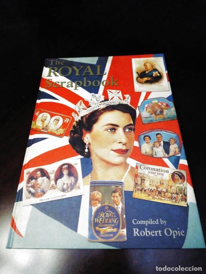 EL LIBRO DE RECUERDOS REALES BRITANICOS / THE ROYAL SCRAPBOOOK BY ROBER OPIE (Libros Nuevos - Historia - Historia del Arte)