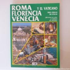 Libros: ROMA, FLORENCIA, VENECIA Y EL VATICANO.. Lote 217586181