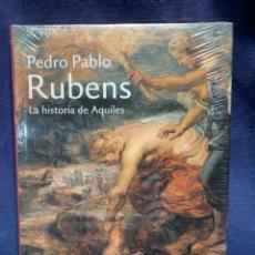 Livres: RUBENS LA HISTORIA DE AQUILES PEDRO PABLO VVAA FRISO LAMMERTSE Y ALEJANDRO VERGARA. 32X25CM. Lote 224359338