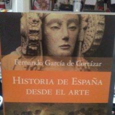 Libri: FERNANDO GARCÍA DE CORTÁZAR.HISTORIA DE ESPAÑA,DESDE EL ARTE.PLANETA. Lote 225894630