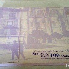 Libros: SEGOVIA HACE 100 AÑOS. TEXTO Y FOTOS. Lote 227736680