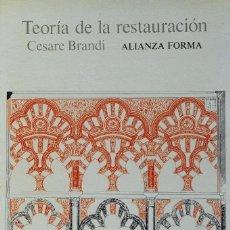 Libri: TEORÍA DE LA RESTAURACIÓN. CESARE BRANDI. Lote 227808960