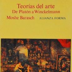 Libri: TEORÍAS DEL ARTE. DE PLATÓN A WINCKELMANN. MOSHE BARASCH. Lote 227811245