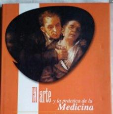 Libros: EL ARTE Y LA PRÁCTICA DE LA MEDICINA - ENVIO GRATIS POR CORREO CERTIFICADO. Lote 228759975