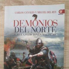 Libri: LOS DEMONIOS DEL NORTE, VIKINGOS CARLOS CANALES. Lote 233640390