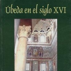 Libros: ÚBEDA EN EL SIGLO XVI.. Lote 234955575