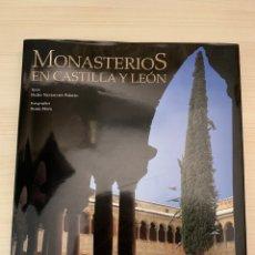 Libros: LIBRO MONASTERIOS EN CASTILLA Y LEÓN, 2006. Lote 241105700