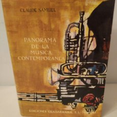 Libros: PANORAMA DE LA MÚSICA CONTEMPORÁNEA. CLAUDE SAMUEL. EDICIONES GUADARRAMA. Lote 241508970
