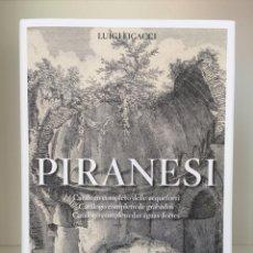 Libri: PIRANESI. CATÁLOGO COMPLETO DE GRABADOS (BIBLIOTHECA UNIVERSALIS, TASCHEN). Lote 251548450