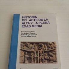 Libri: UNED HISTORIA DEL ARTE DE LA ALTA Y LA PLENA EDAD MEDIA.. Lote 252019875