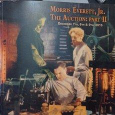 Libros: MORRIS EVERETT, JR. AUCTION CATALOG, PART 2--THE BRIDE OF FRANKENSTEIN DECEMBER 7, 8, 9, 2015. Lote 252200035