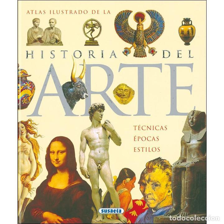 HISTORIA DEL ARTE. TÉCNICAS, ÉPOCAS Y ESTILOS (Libros Nuevos - Historia - Historia del Arte)