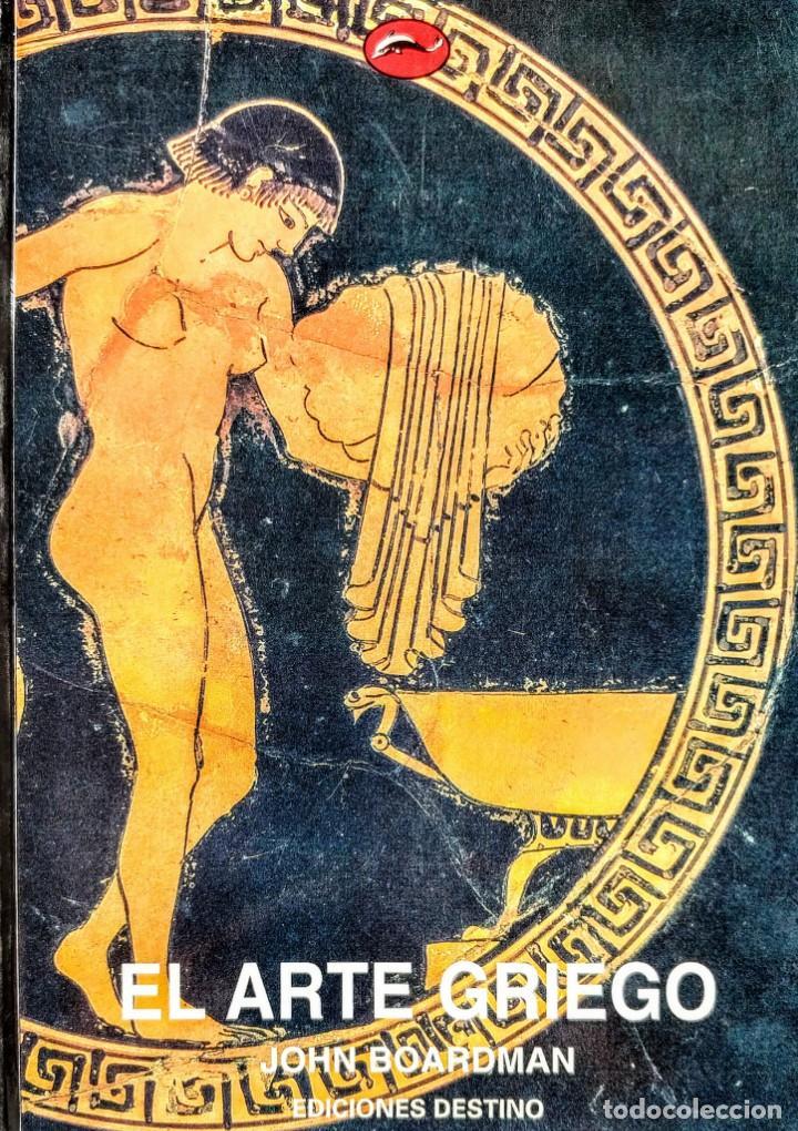 ARTE GRIEGO. JOHN BOARDMAN (Libros Nuevos - Historia - Historia del Arte)