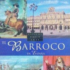 Libros: EL BARROCO EN ESPAÑA. ESTILOS DEL ARTE. Lote 261237175