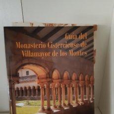 Libros: GUIA DEL MONASTERIO CISTERCIENSE DE VILLAMAYOR DE LOS MONTES. Lote 266740683