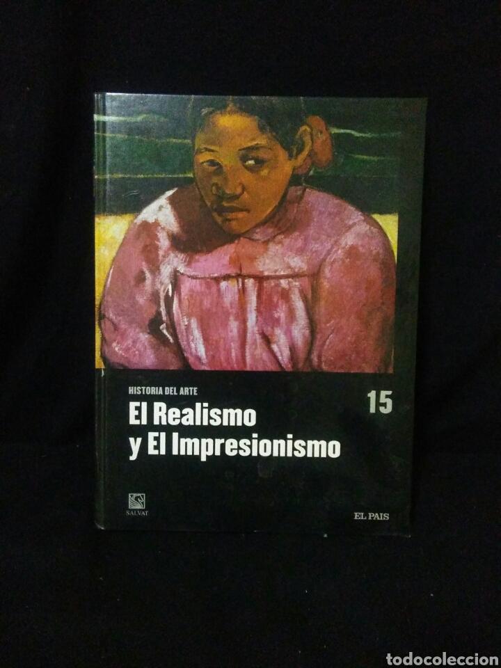 HISTORIA DEL ARTE ,EL REALISMO Y EL IMPRESIONISMO (Libros Nuevos - Historia - Historia del Arte)