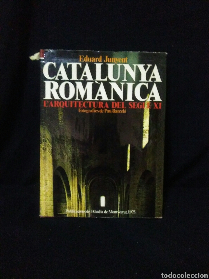 CATALUNYA ROMANICA ,LARQUITECTURA DEL SEGLE XI ,EDUART JUNYENT , (Libros Nuevos - Historia - Historia del Arte)
