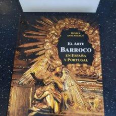 Libros: EL ARTE BARROCO EN ESPAÑA Y PORTUGAL. Lote 270212263