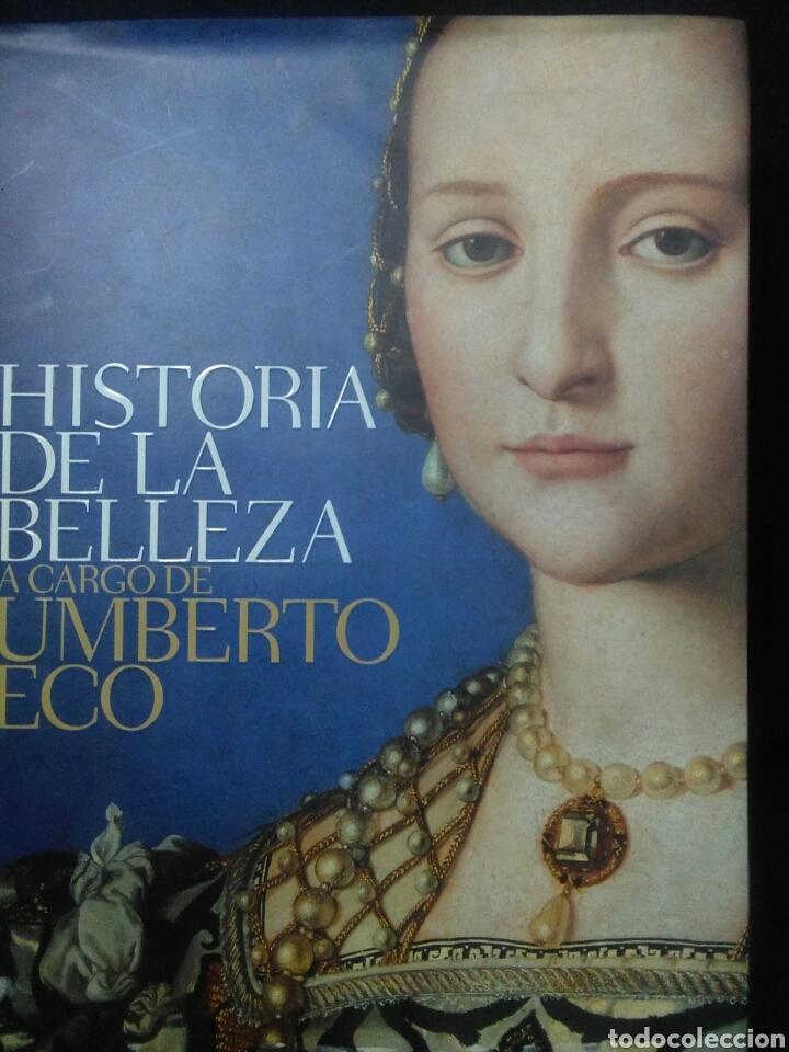 HISTORIA DE LA BELLEZA ,UMBERTO ECO ,LA BELLEZA ATRAVES DEL ARTE,DESDE LA MAS ANTIGUA CIVILIZACION, (Libros Nuevos - Historia - Historia del Arte)
