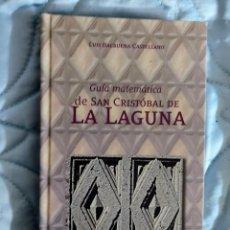 Libros: GUÍA MATEMÁTICA DE SAN CRISTÓBAL DE LA LAGUNA. Lote 288888918