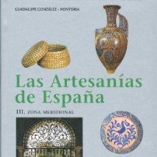 Libros: GUADALUPE GONZALEZ-HONTORIA. ARTESANÍA DE ANDALUCÍA Y CANARIAS. BARCELONA, 2002. Lote 20001198