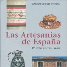 Libros: GUADALUPE GONZALEZ-HONTORIA. ARTESANÍA DE CASTILLA Y LEÓN, LA RIOJA Y ARAGÓN. BARCELONA, 2004. Lote 20001288