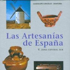 Libros: GUADALUPE GONZALEZ-HONTORIA. ARTESANÍA DE CASTILLA-LA MANCHA, MADRID, EXTREMADURA. BARCELONA, 2006. Lote 20001421