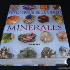 Libros: ENCICLOPEDIA DE LA CIENCIA, MINERALES. Lote 56498387