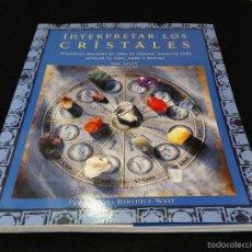 Libros: INTERPRETAR LOS CRISTALES. Lote 56499879