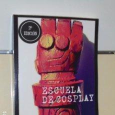 Libros: ESCUELA DE COSPLAY 2ª EDICION - WARBLADE STUDIO. Lote 63640835