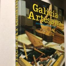 Libros: GALICIA ARTESANA EDITORIAL EVEREST JOSÉ MANUEL GIL DE BERNABÉ Y LÓPEZ 221 PÁGINAS. Lote 75846029