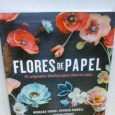 Libros: LIBRO FLORES DE PAPEL. Lote 79620153