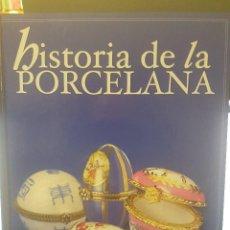 Libros: HISTORIA DE LA PORCELANA,ENCUADERNADO.OBRA COMPLETA DE 26 FASCÍCULOS.. Lote 81027316