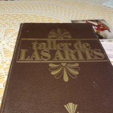 Libros: TALLER DE LAS ARTES. EDICIONES UVE 1980. 6 VOLUMENES.. Lote 108810528