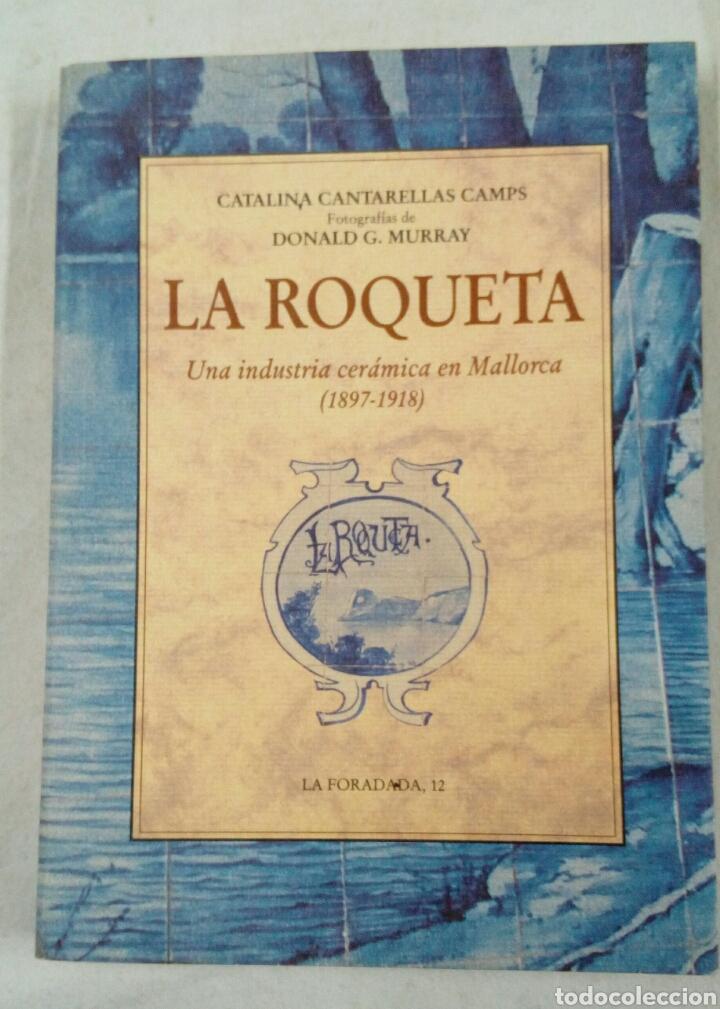 CERÁMICA DE LA ROQUETA LIBRO CATÁLOGO MALLORCA BALEARES (Libros Nuevos - Bellas Artes, ocio y coleccionismo - Artesanía y Manualidades)