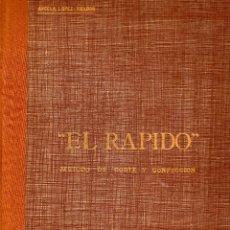 Libros: EL RAPIDO.MÉTODO DE CORTE Y CONFECCIÓN. ÁNGELA LOPEZ AMADOR. Y CUADERNO APRENDIZAJE SECCIÓN FEMENINA. Lote 119881787