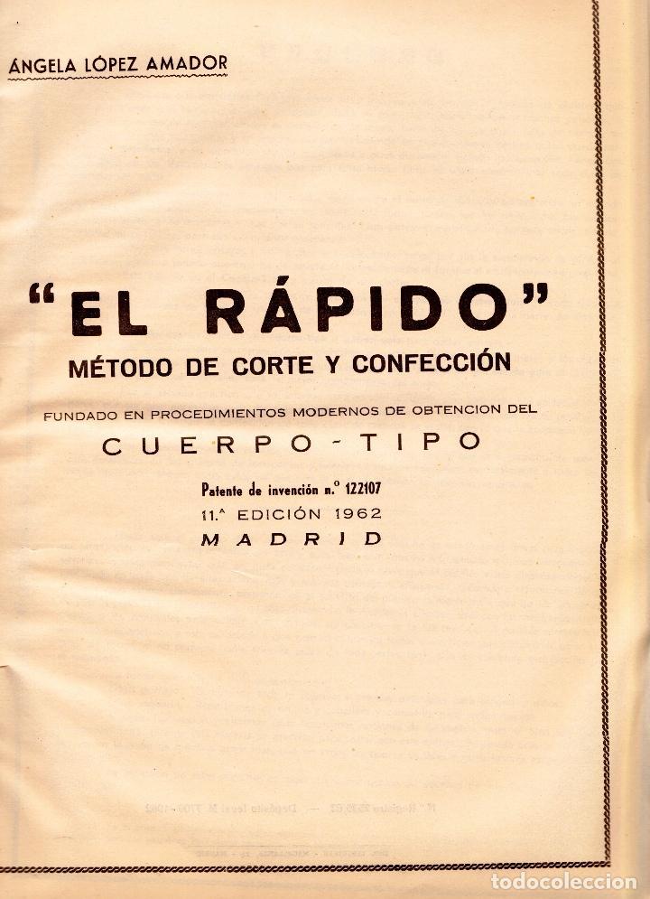 Libros: EL RAPIDO.MÉTODO DE CORTE Y CONFECCIÓN. ÁNGELA LOPEZ AMADOR. Y CUADERNO APRENDIZAJE SECCIÓN FEMENINA - Foto 2 - 119881787