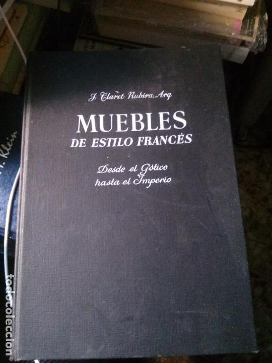 MUEBLES DE ESTILO FRANCÉS, JOSÉ CLARET RUBIRA ARQ, EDITORIAL GUSTAVO GILI. (Libros Nuevos - Bellas Artes, ocio y coleccionismo - Artesanía y Manualidades)
