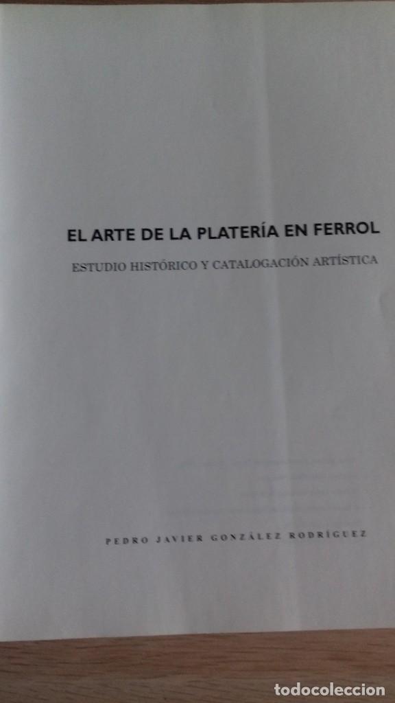 Libros: EL ARTE DE LA PLATERIA EN FERROL - Foto 2 - 128727503