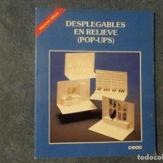 Libros: DESPLEGABLES EN RELIEVE POP-UPS. Lote 132035730