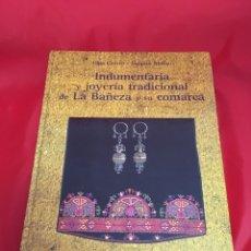 Libros: LIBRO INDUMENTARIA Y JOYERÍA TRADICIONAL DE LA BAÑEZA. Lote 135299017