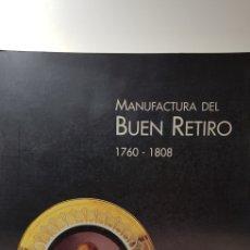 Libros: MANUFACTURA DEL BUEN RETIRO. Lote 141295425