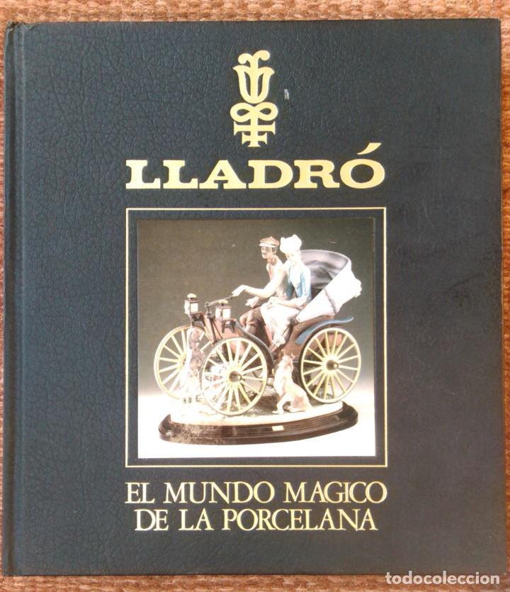 LLADRO - EL MUNDO MAGICO DE LA PORCELANA - SALVAT (Libros Nuevos - Bellas Artes, ocio y coleccionismo - Artesanía y Manualidades)