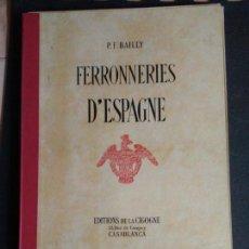 Libros: ARTESANÍA DEL HIERRO EN ESPAÑA. 50 PLANCHAS.. Lote 142254246
