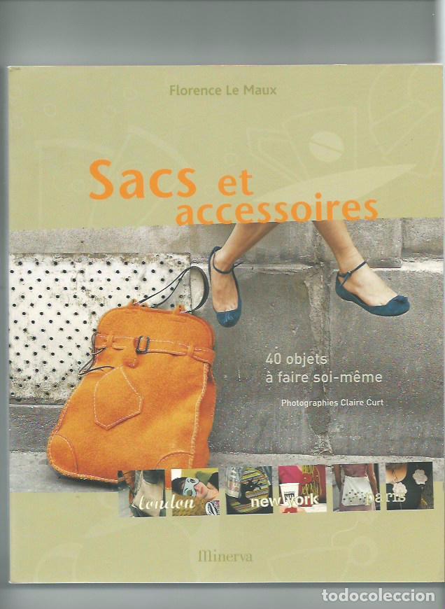 SACS ET ACCESSOIRES BOLSOS (Libros Nuevos - Bellas Artes, ocio y coleccionismo - Artesanía y Manualidades)